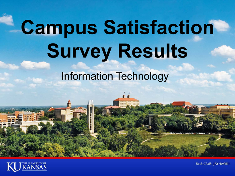 Campus Satisfaction Survey - Information Technology