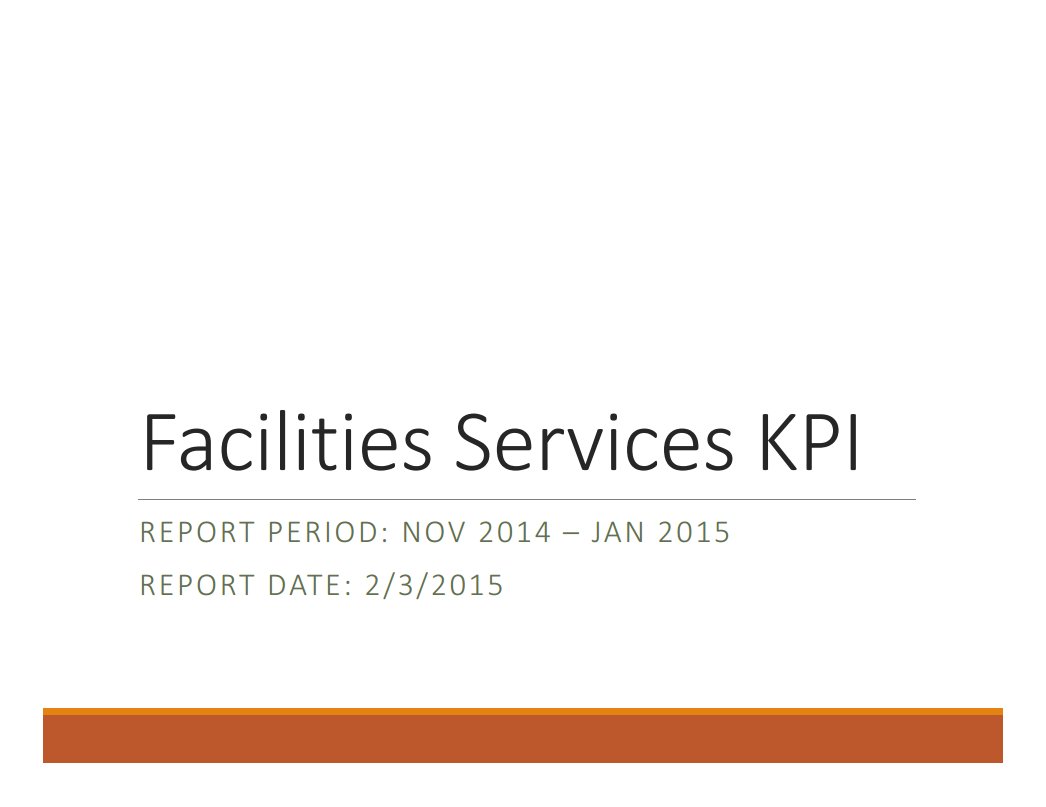 Facilities Key Performance Indicators (KPI's) – December 2014 - January 2015